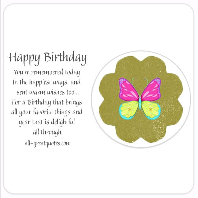 Free Birthday Cards You're remembered today In the happiest ways