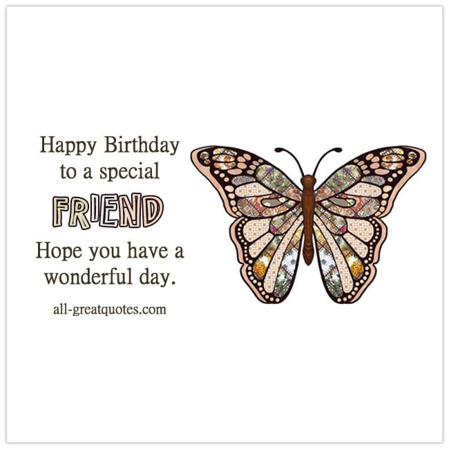happy-birthday-to-a-special-friend-hope-you-have-a-wonderful-day