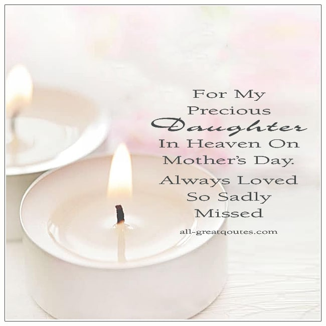 For My Precious Daughter In Heaven On Mothers Day Card