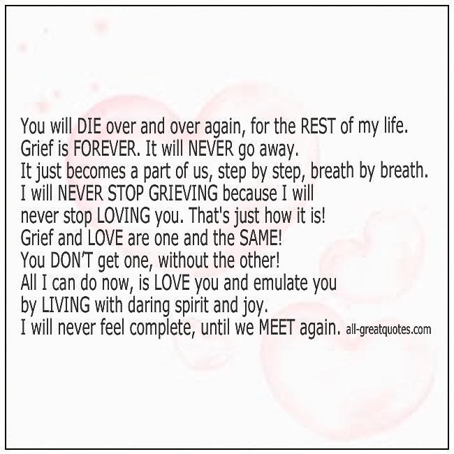 Grief-Quotes-You-Will-Die-Over-And-Over-Again-For-The-Rest-Of-My-Life