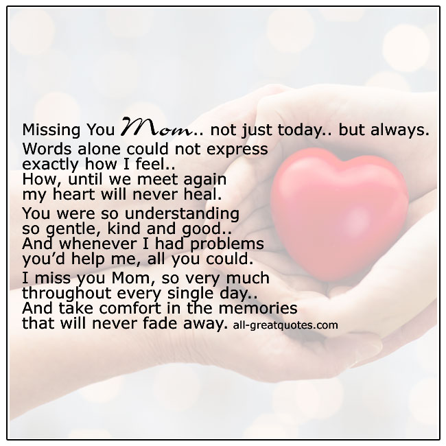 Missing You Mom Not Just Today But Always Poem