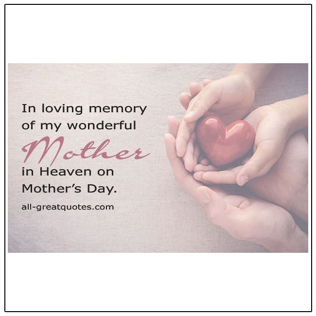 Mother In Heaven On Mothers Day Quote