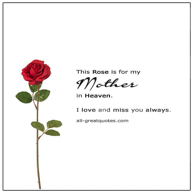 This Rose Is For My Mother In Heaven. Mother's Day In Heaven Card