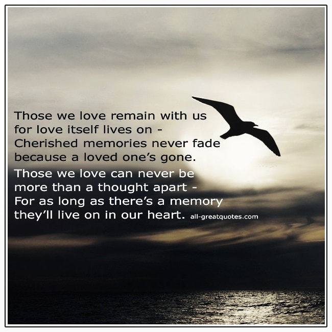 Those We Love Remain With Us Grief Verse Card