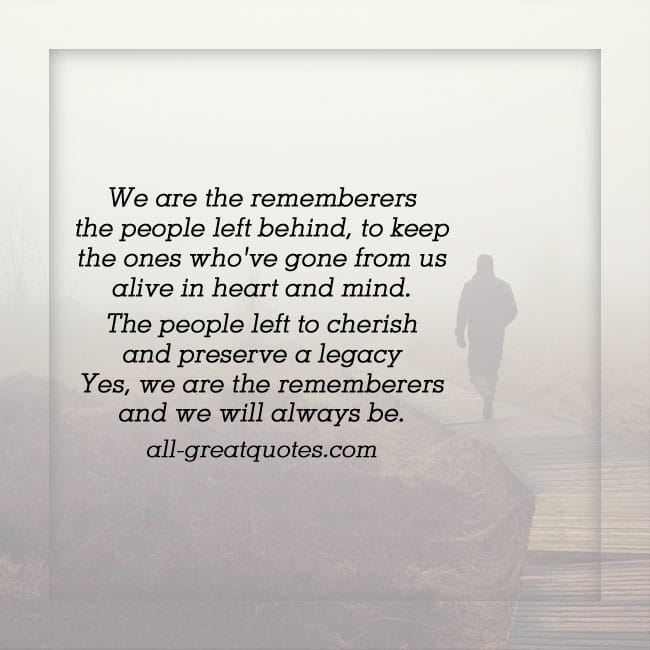 We Are The Rememberers The People Left Behind Memorial Poem Cards
