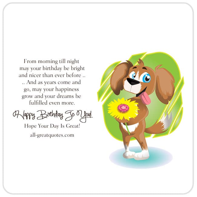 From-morning-till-night-May-your-birthday-be-bright-Happy-Birthday-To-You-Cute-Card