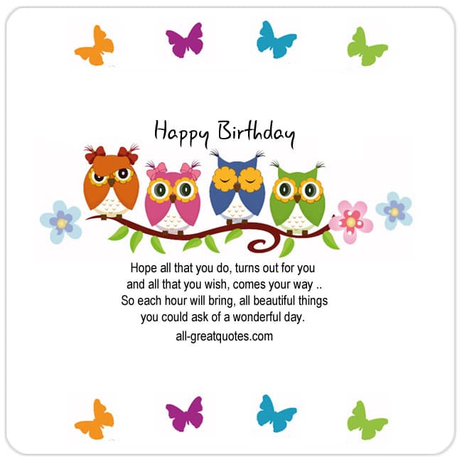 Hope-all-that-you-do-turns-out-for-you-Happy-Birthday-Share-Free-Birthday-Cards