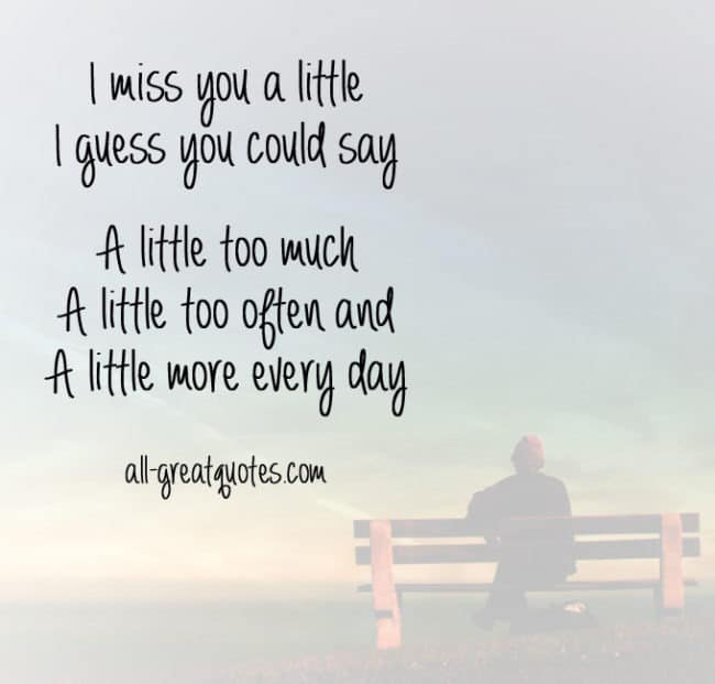 I miss you a little, I guess you could say