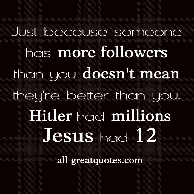 Just-because-someone-has-more-followers