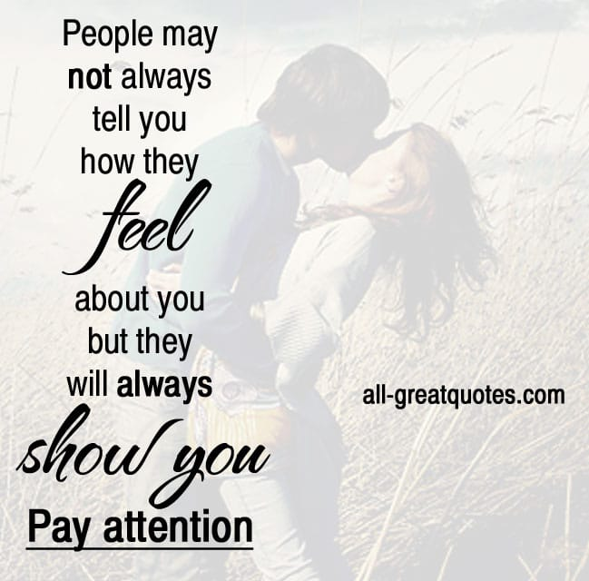 People may not always tell you how they feel about you picture quote