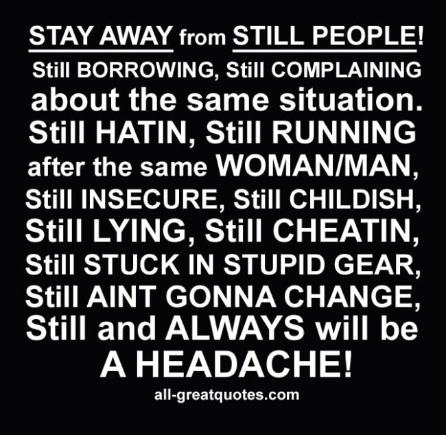 STAY AWAY FROM STILL PEOPLE QUOTES