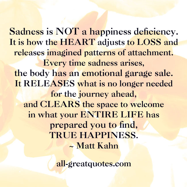 Sadness is NOT a happiness deficiency