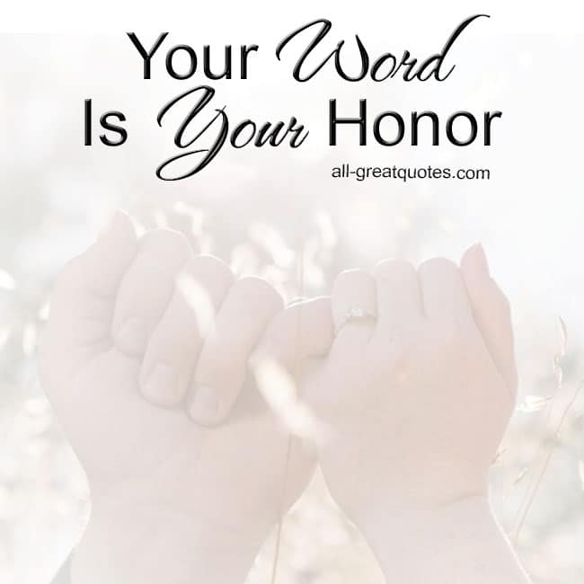 your word is your honor picture quotes