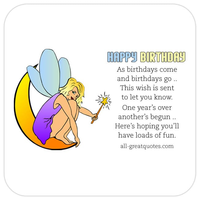 As-birthdays-come-and-birthdays-go-this-wish-is-sent-to-let-you-know-Happy-Birthday