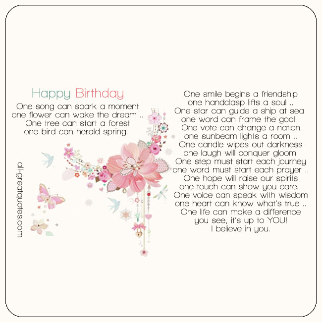 Happy Birthday Card - One song can spark a moment. One flower can wake the dream.