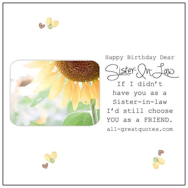 Happy Birthday Dear Sister In Law I'd Still Choose You As A Friend