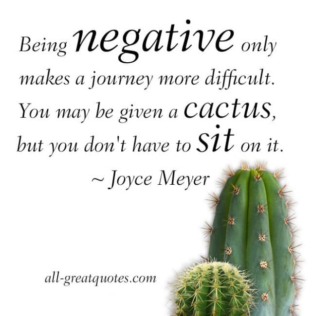 Being negative only makes a journey more difficult