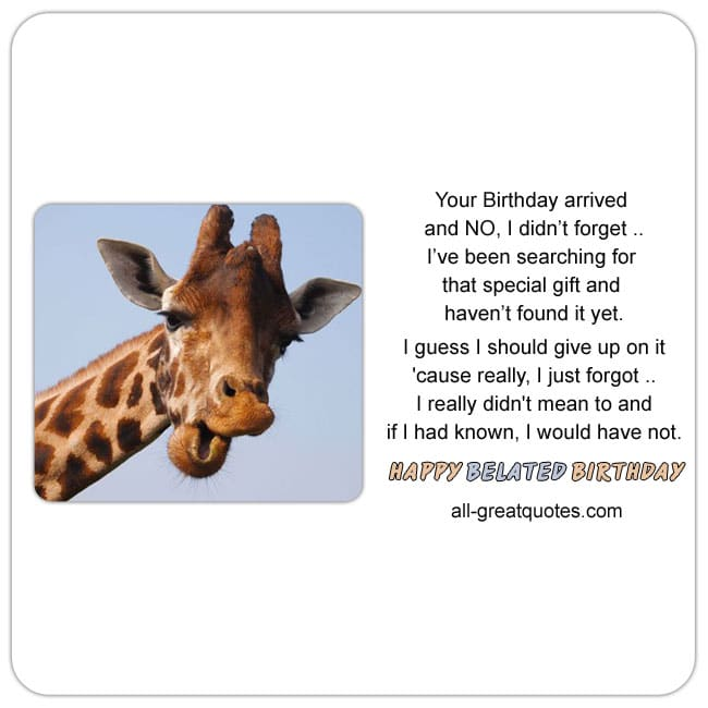 Funny belated birthday card with cute giraffe image. Funny verse
