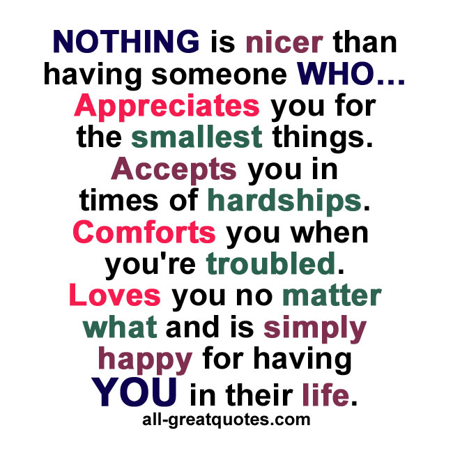 NOTHING is nicer than having someone who