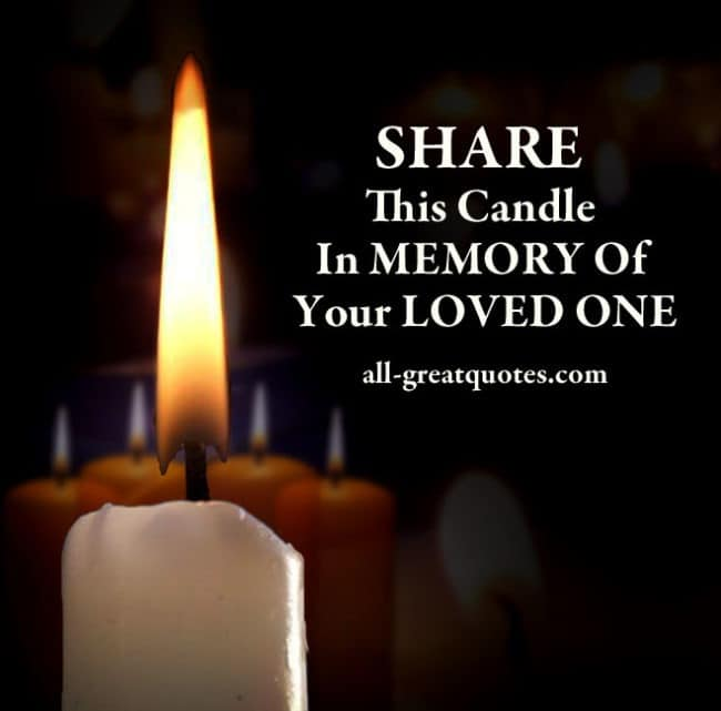 SHARE THIS CANDLE IN MEMORY OF YOUR LOVED ONE