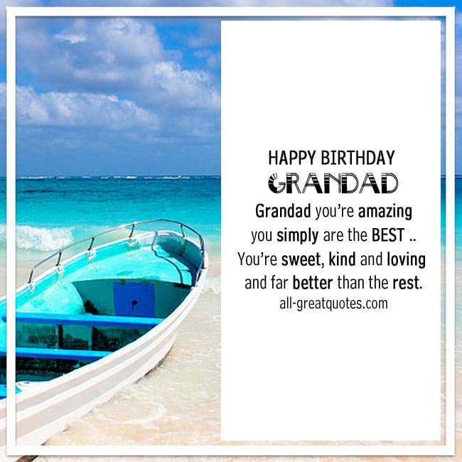Happy Birthday Grandad Grandad you're amazing