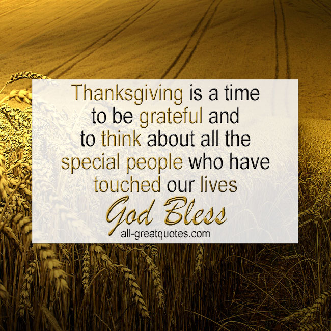 Thanksgiving is a time to be grateful and to think about all the special people