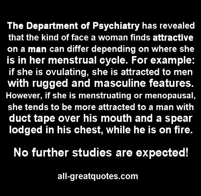 The Department of Psychiatry has revealed that the kind of face a woman