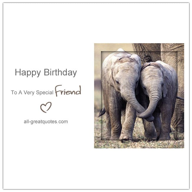 Happy Birthday To A Very Special Friend Elephants Linking Trunks Card