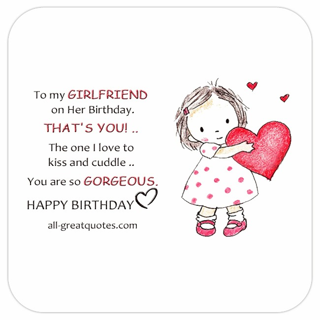 To My Girlfriend On Her Birthday Thats You