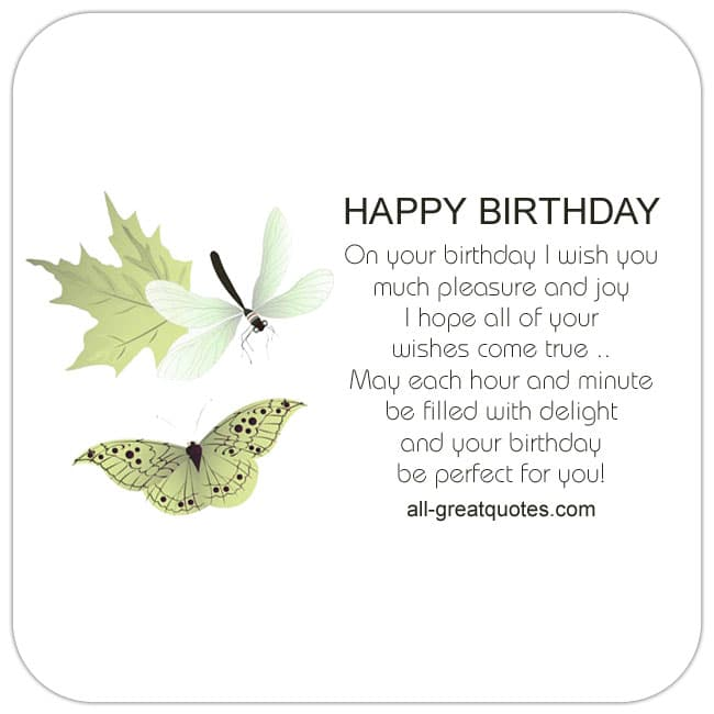 On your birthday I wish you much pleasure and joy. Free Birthday Cards For Facebook Butterfly Dragonfly