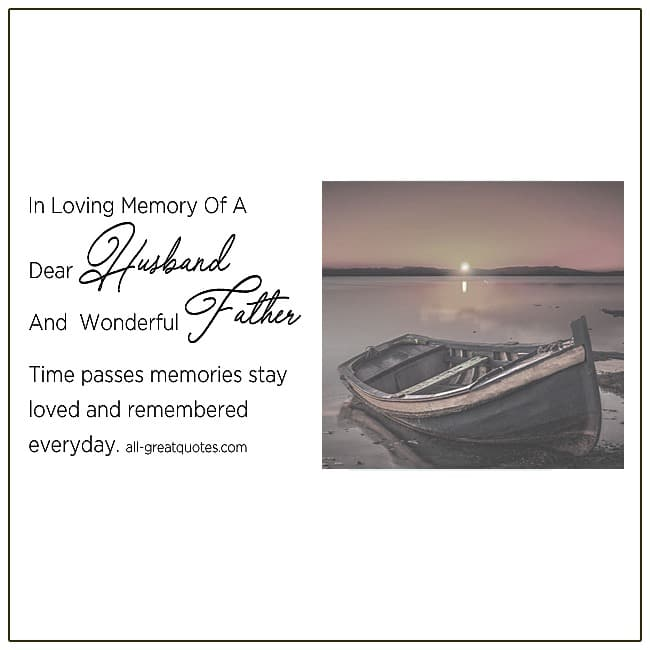In Loving Memory Of A Dear Husband And Wonderful Father Grief Cards