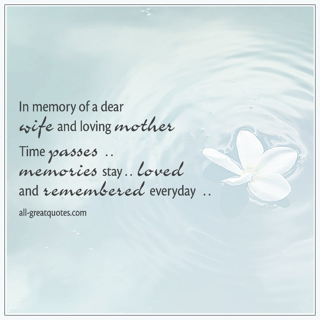 In Memory Of A Dear Wife And Loving Mother