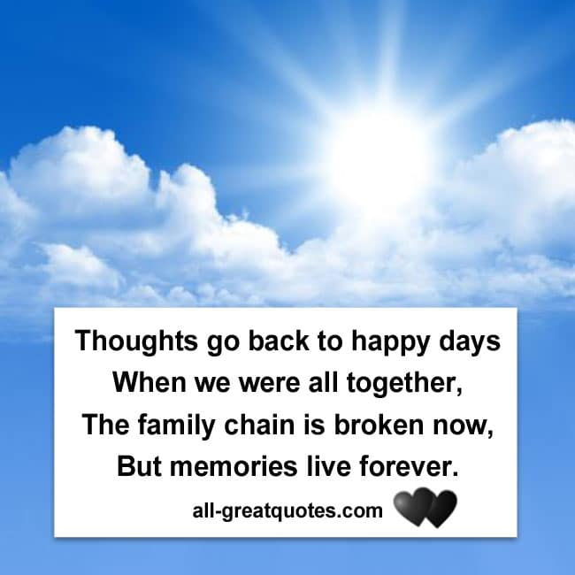 Thoughts go back to happy days, when we were all together