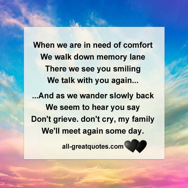 When we are in need of comfort, we walk down memory lane