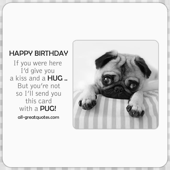 Happy Birthday Free Cute Card With Pug Dog
