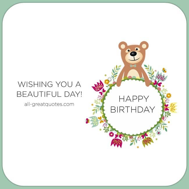 Happy Birthday Wishing you a beautiful day all-greatquotes.com