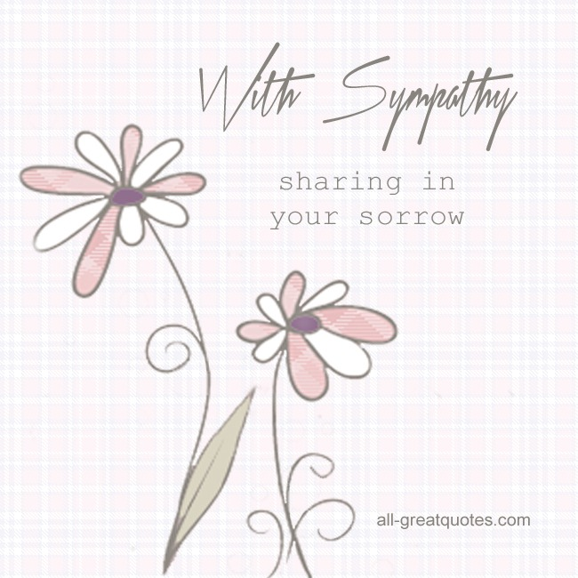 With Sympathy Card - Sharing In Your Sorrow