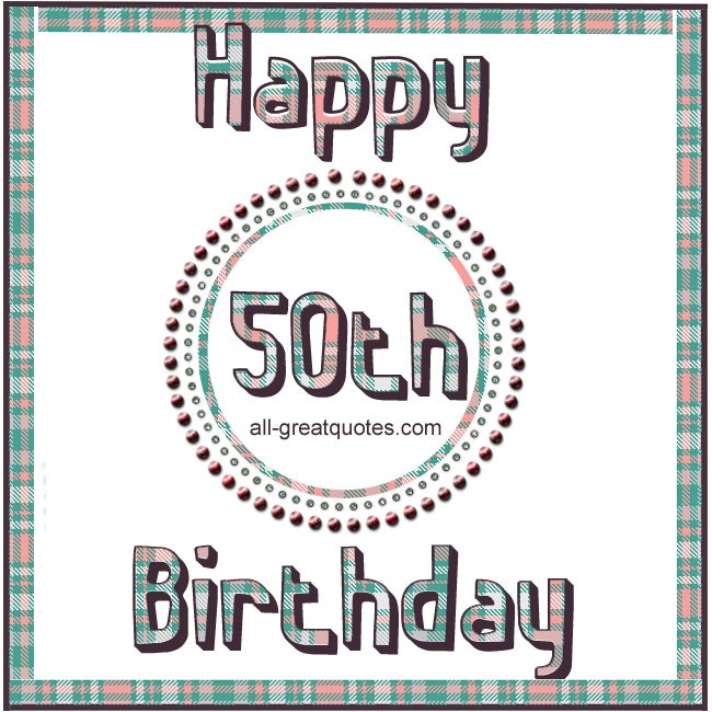 Happy 50th Birthday Age Related Free Cards