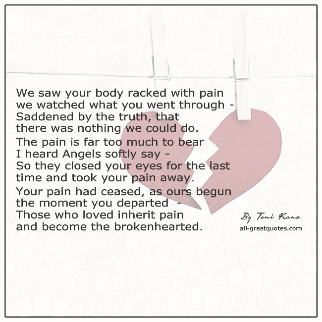 We Saw Your Body Racked With Pain Grief Poem By Toni Kane