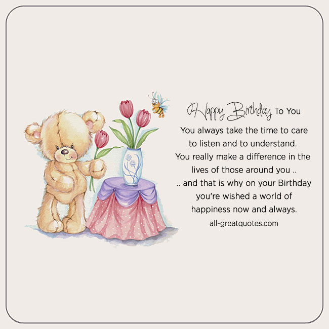 happy birthday teddy bear roses card - You always take the time to care