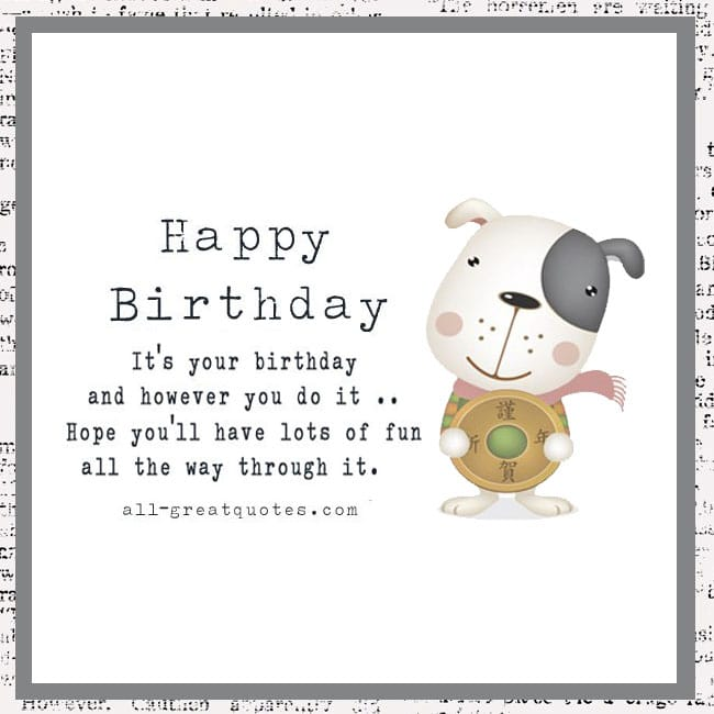 Happy Birthday It's Your Birthday Cute Dog Birthday Card With Short Poem