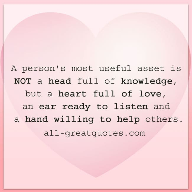 A person's most useful asset | Heart full of love quote card