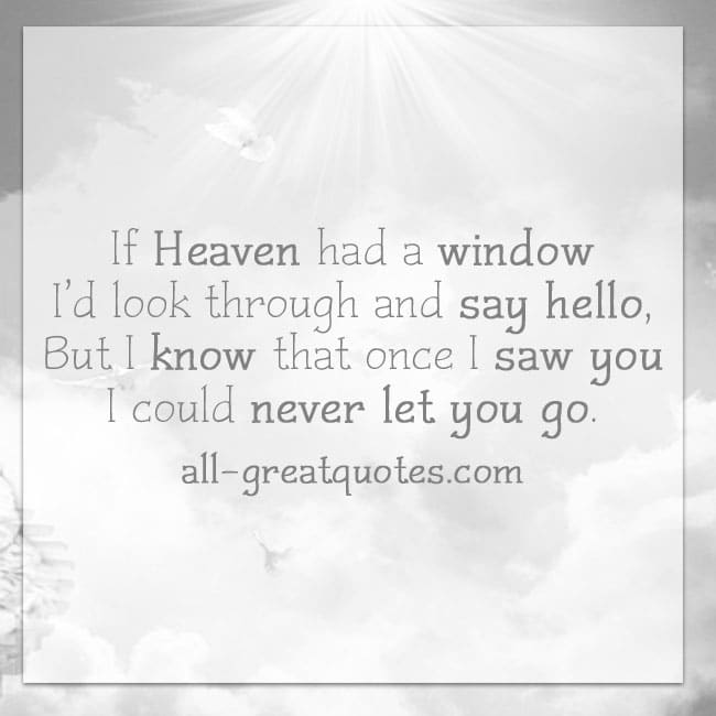 Grief Loss Cards - If Heaven had a window I'd look through
