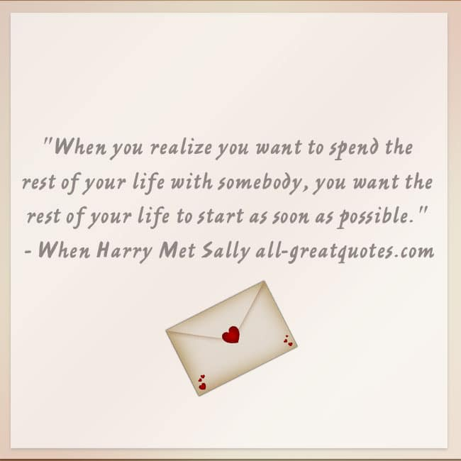 Falling in love quote | Spend the rest of your life quote