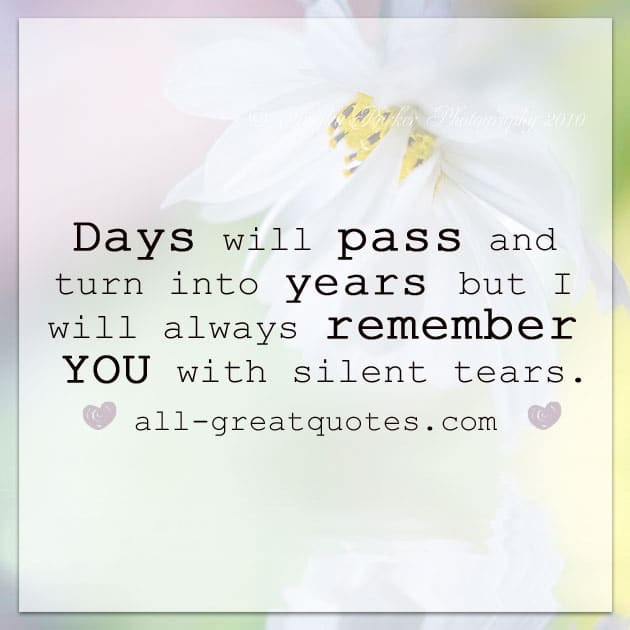 Days will pass and turn into years grief loss cards