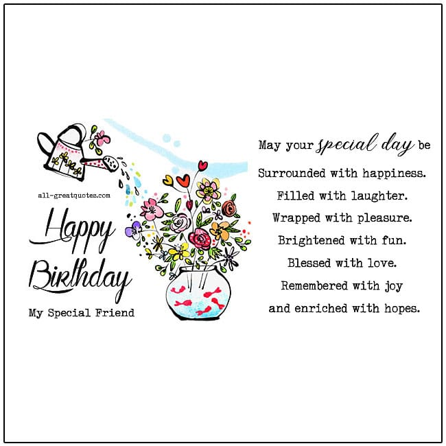 Happy Birthday My Special Friend Cards Wishes Poems Friends Quotes