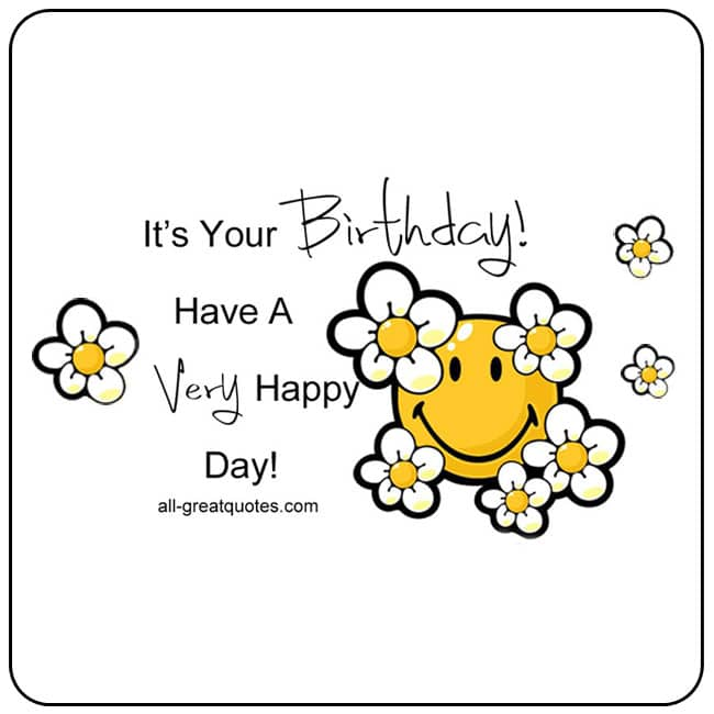 Free Birthday Cards | It's Your Birthday! Have A Very Happy Day