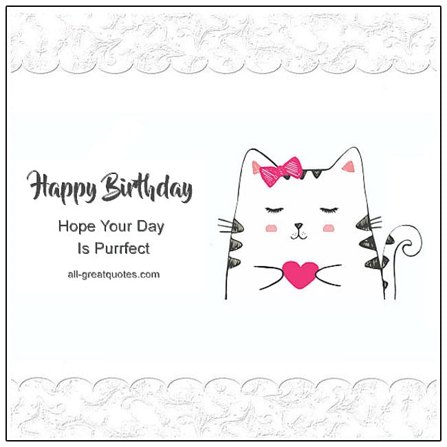 Happy Birthday Hope Your Day Is Purrfect Birthday Cards