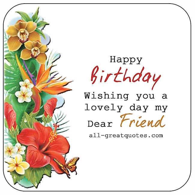 Happy Birthday | Wishing You A Lovely Day My Dear Friend