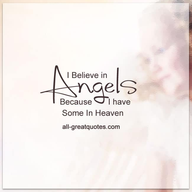 I Believe In Angels Grief Loss Quotes